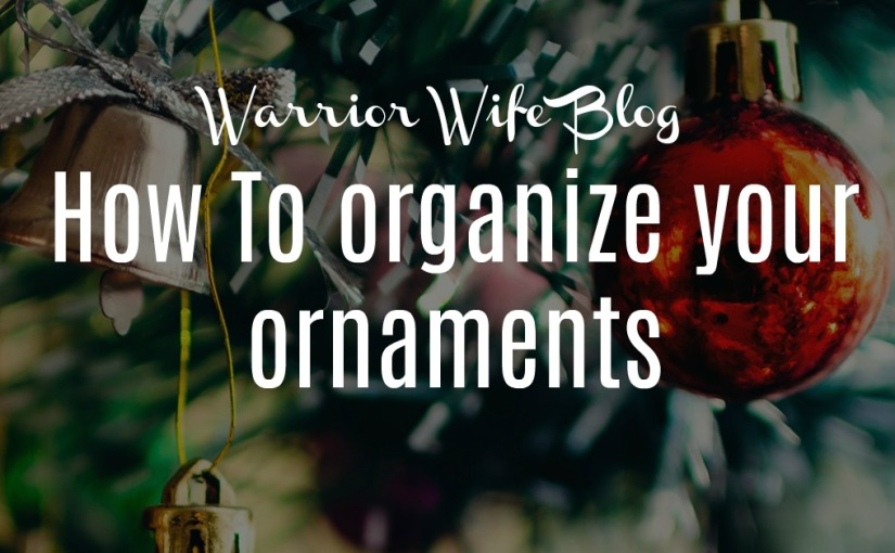 How to organize your ornaments